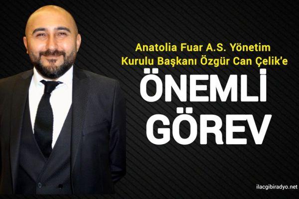 Anatolia Fuar Yönetim Kurulu Başkanı Özgür Can Çelik'e önemli görev