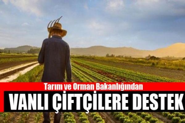 Tarım ve Orman Bakanlığından Vanlı çiftçiye büyük destek