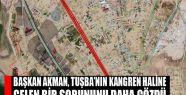 Başkan Akman, Tuşba'nın kangren haline...