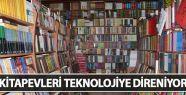 Kitapevleri teknolojiye direniyor