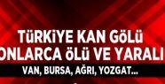 Türkiye kan gölü: 20 ölü, 67 yaralı