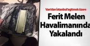 Van Ferit Melen Havalimanında Uyuşturucu...