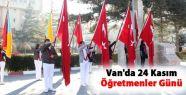 Van'da 24 Kasım Öğretmenler Günü