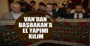 Van'dan Başbakan Yıldırım'a el yapımı...