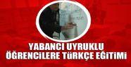 Yabancı uyruklu öğrencilere Türkçe...