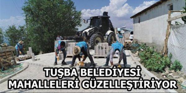 Tuşba Belediyesinin mahalleleri güzelleştirme çalışmaları sürüyor