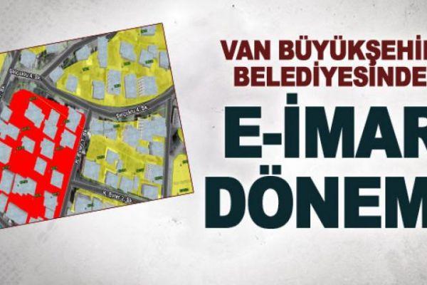 Van Büyükşehir Belediyesinde e-imar dönemi
