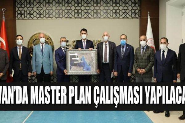 Van'da Master Plan çalışması yapılacak